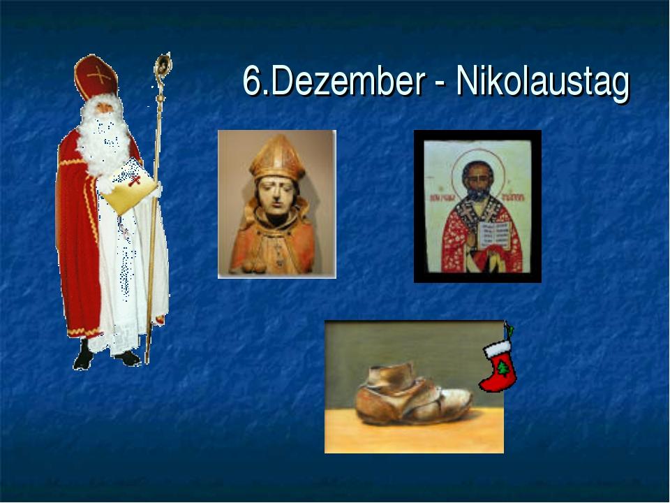 6.Dezember - Nikolaustag
