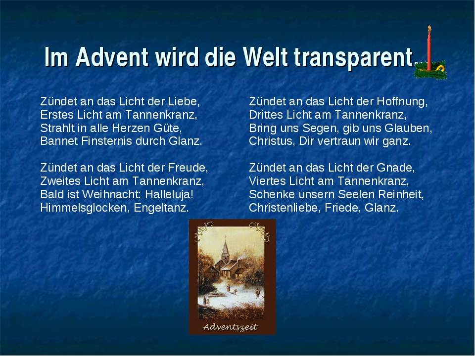 Im Advent wird die Welt transparent... Zündet an das Licht der Liebe, Erstes...