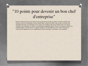 """""""10 points pour devenir un bon chef d'entreprise"""" Savoir écouter plus que sav"""