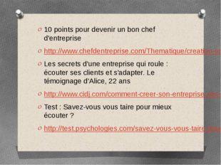 10 points pour devenir un bon chef d'entreprise http://www.chefdentreprise.c