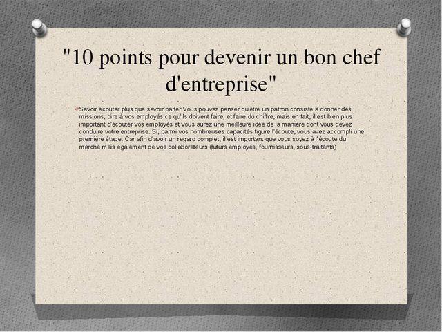 """""""10 points pour devenir un bon chef d'entreprise"""" Savoir écouter plus que sav..."""