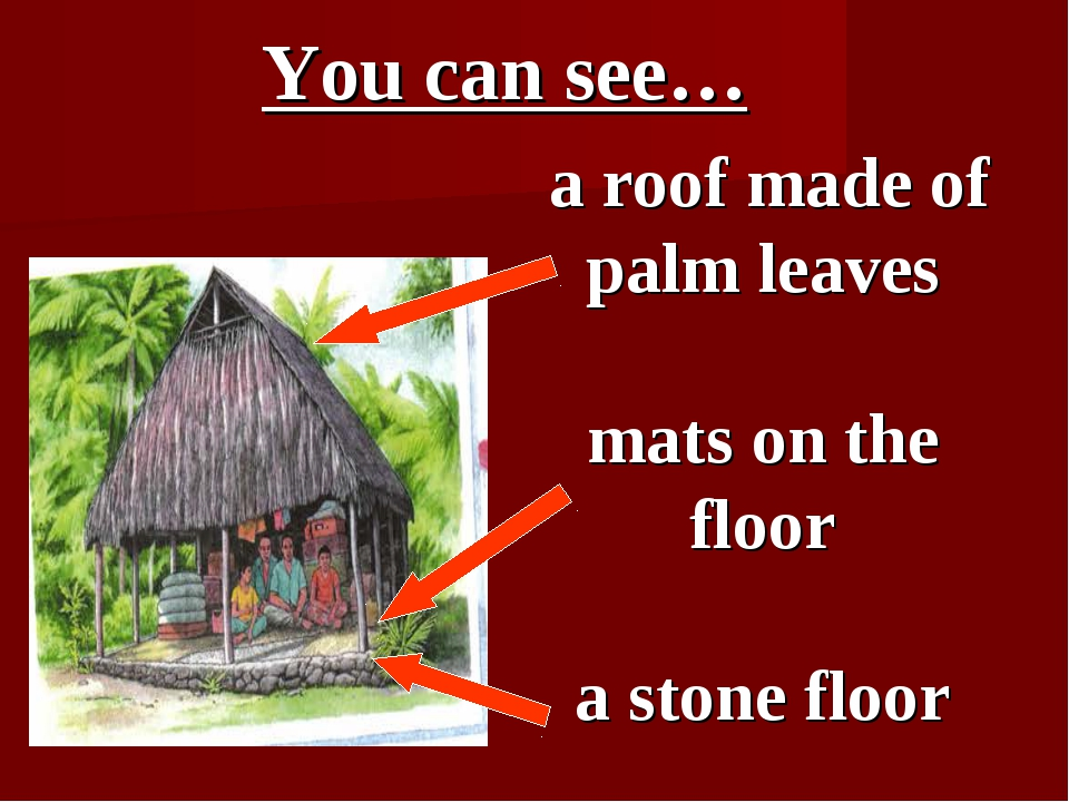 a roof made of palm leaves mats on the floor a stone floor You can see…