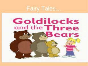 Fairy Tales…