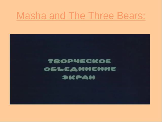Masha and The Three Bears: