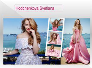 Hodchenkova Svetlana