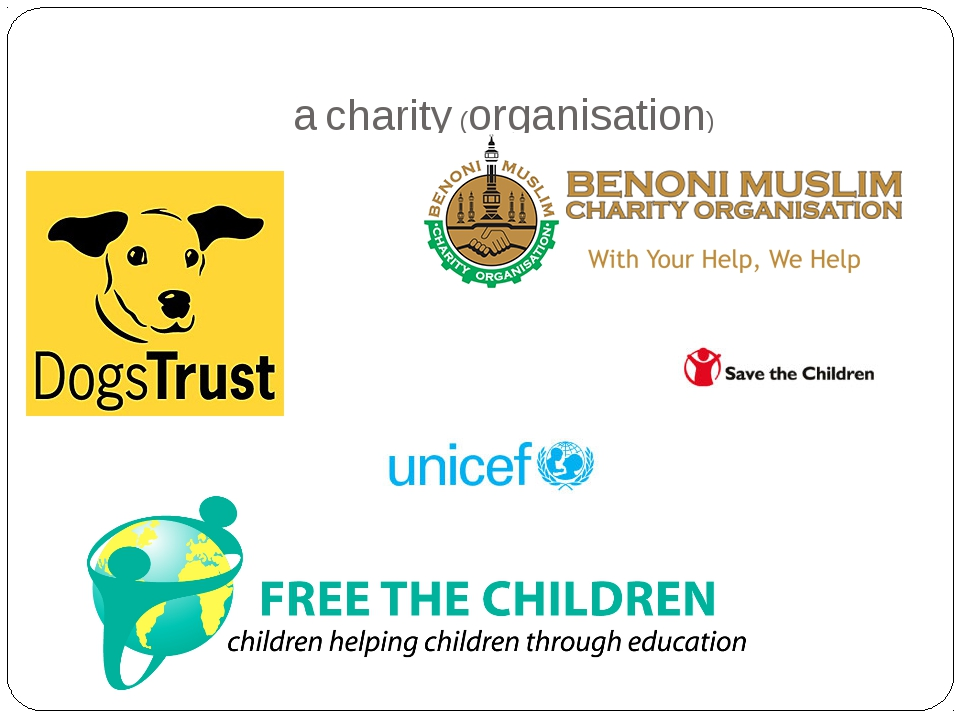 a charity (organisation)