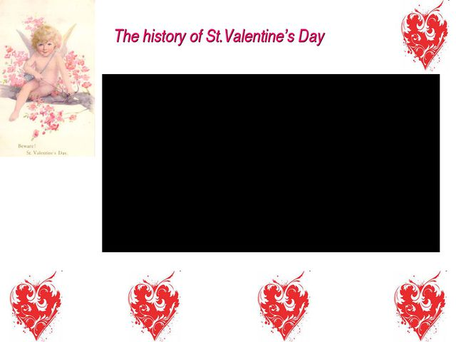 The history of St.Valentine's Day