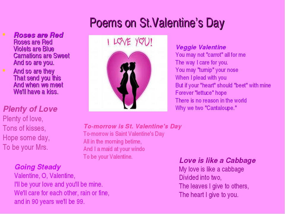 Poems on St.Valentine's Day Roses are Red Roses are Red Violets are Blue Carn...