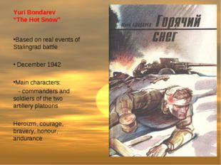 "Yuri Bondarev ""The Hot Snow"" Based on real events of Stalingrad battle Decemb"