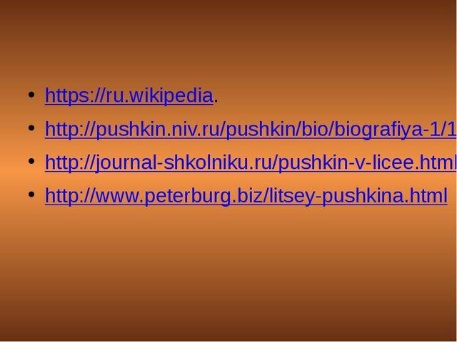 https://ru.wikipedia. http://pushkin.niv.ru/pushkin/bio/biografiya-1/1.htm h...