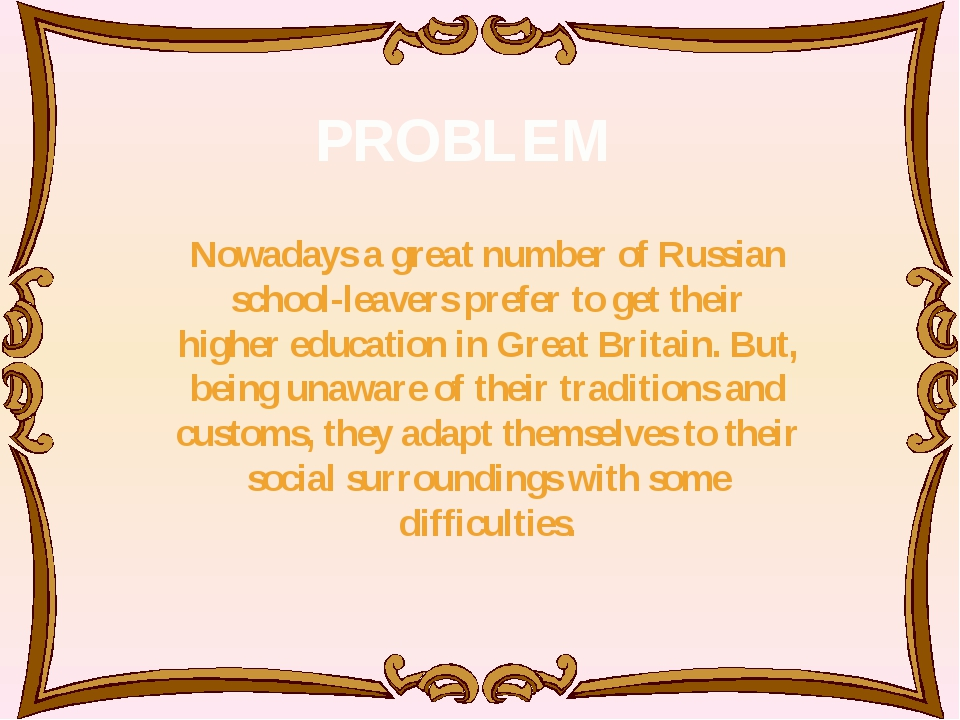 Nowadays a great number of Russian school-leavers prefer to get their higher...