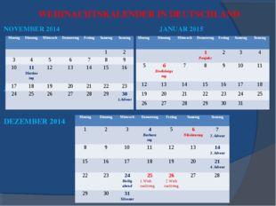 WEIHNACHTSKALENDER IN DEUTSCHLAND NOVEMBER 2014 JANUAR 2015 JANUAR 2015 DEZEM