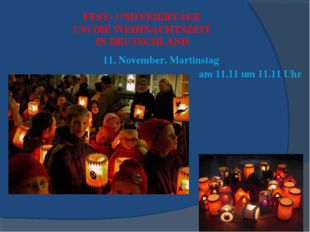 FEST- UND FEIERTAGE UM DIE WEIHNACHTSZEIT IN DEUTSCHLAND 11. November. Martin