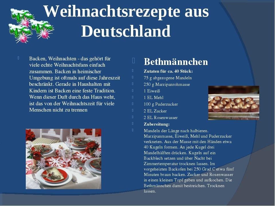 Weihnachtsrezepte aus Deutschland Backen, Weihnachten - das gehört für viele...