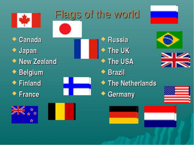 Flags of the world Canada Japan New Zealand Belgium Finland France Russia The...