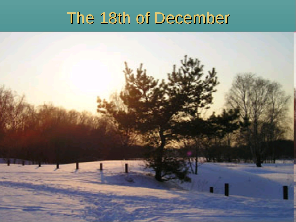 The 18th of December