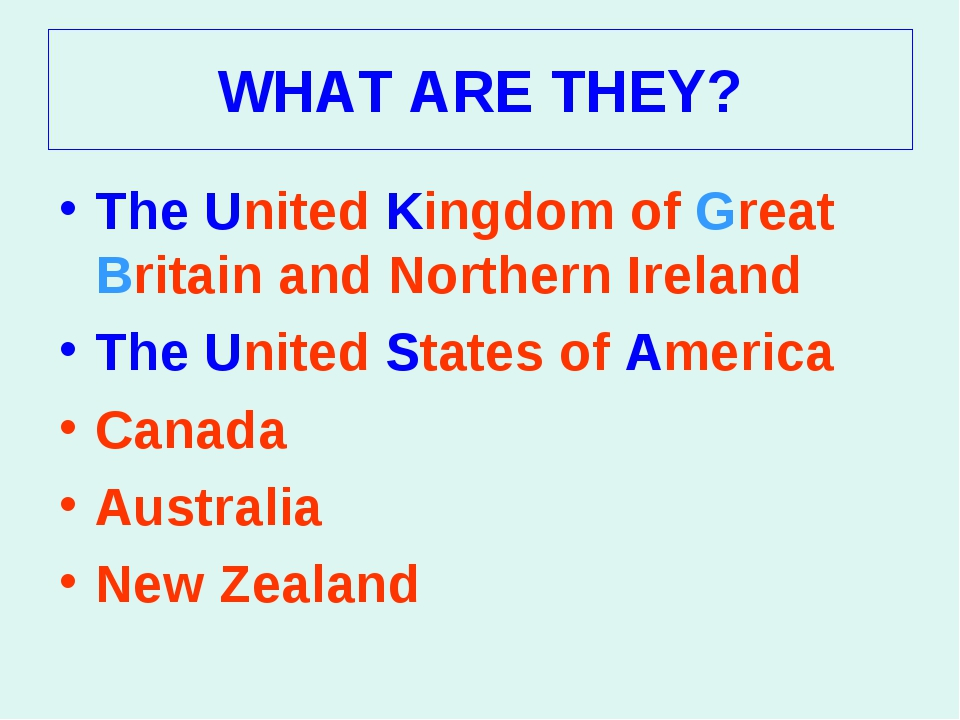 The United Kingdom of Great Britain and Northern Ireland The United Kingdom...