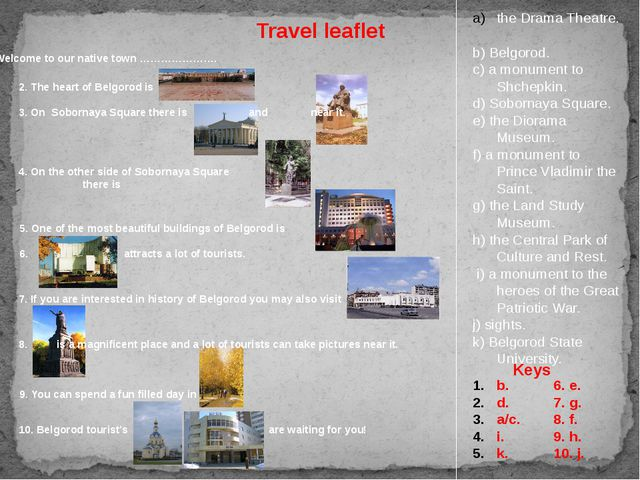 Travel leaflet 2. The heart of Belgorod is 3. On Sobornaya Square there is...