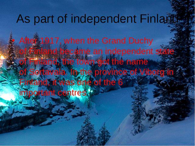 Aspart ofindependentFinland After1917,when theGrand Duchy ofFinlandbe...