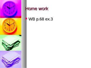 Home work WB p.68 ex.3