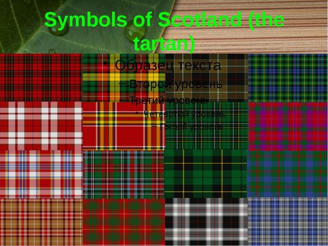 Symbols of Scotland (the tartan)
