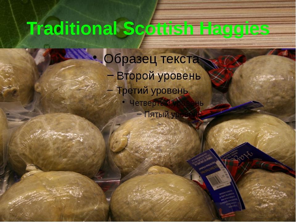 Traditional Scottish Haggies
