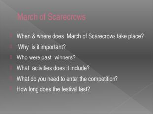 March of Scarecrows When & where does March of Scarecrows take place? Why is