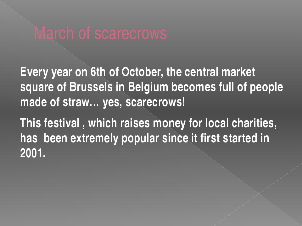 March of scarecrows Every year on 6th of October, the central market square o...