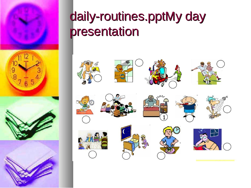 daily-routines.pptMy day presentation