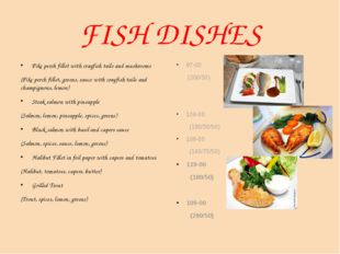 FISH DISHES Pike perch fillet with crayfish tails and mushrooms (Pike perch f