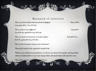 Research of selection Do you choose clothes based on practical reasons? Boys: