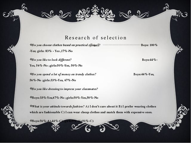 Research of selection Do you choose clothes based on practical reasons? Boys:...