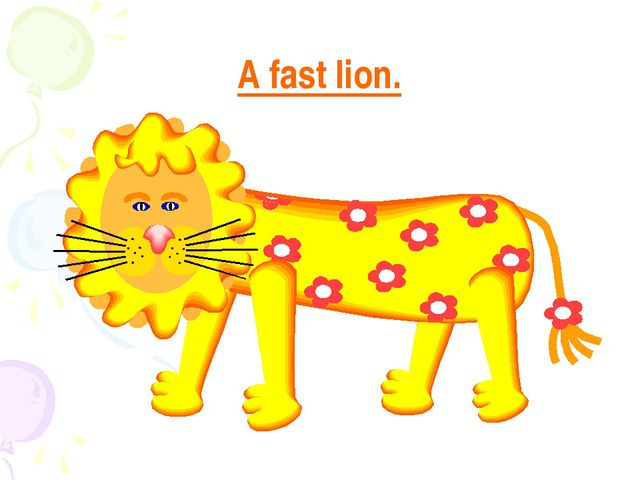 A fast lion.