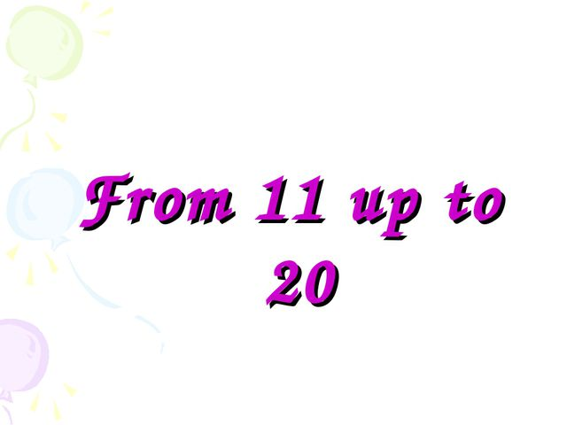 From 11 up to 20