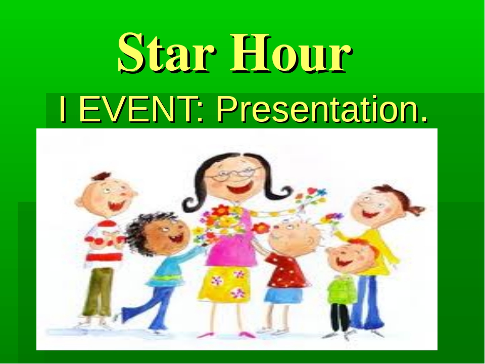 Star Hour I EVENT: Presentation.
