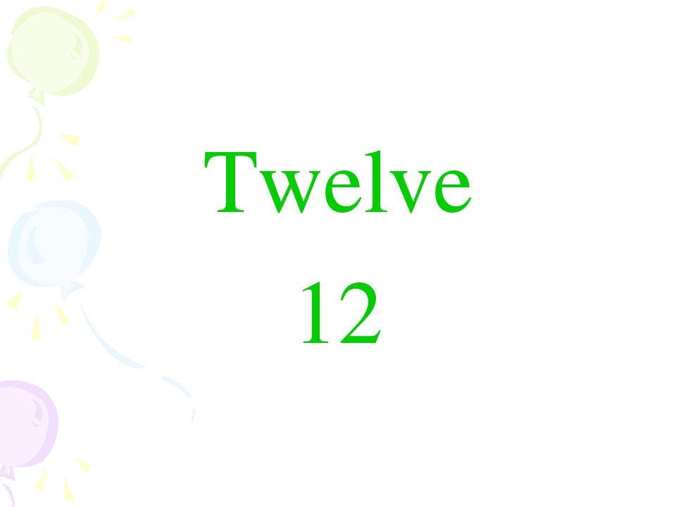 Twelve 12