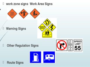 work zone signs Work Area Signs Warning Signs Other Regulation Signs Route Si