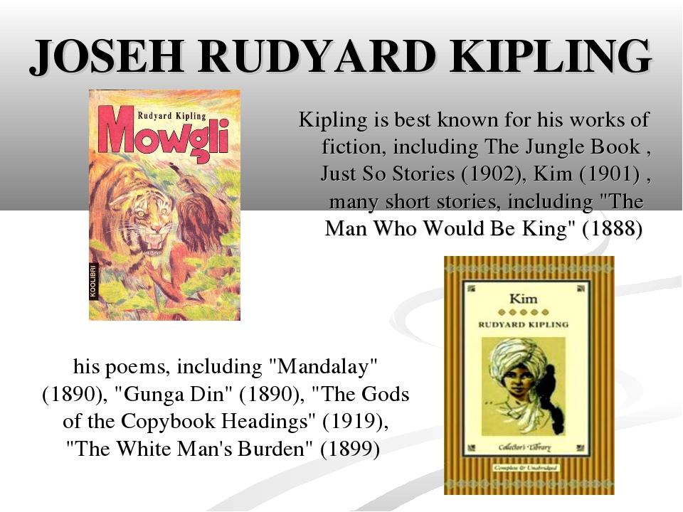a short biography and anthology of the english writer rudyard kiplings and his work