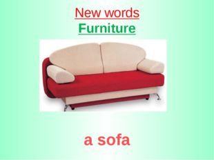New words Furniture a sofa