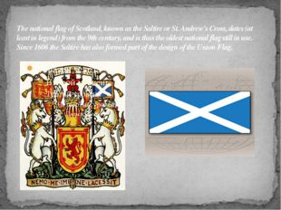 The national flag of Scotland, known as the Saltire or St. Andrew's Cross, da