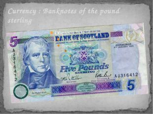 Currency : Banknotes of the pound sterling