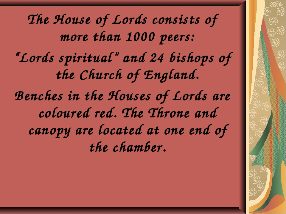 """The House of Lords consists of more than 1000 peers: """"Lords spiritual"""" and 24..."""