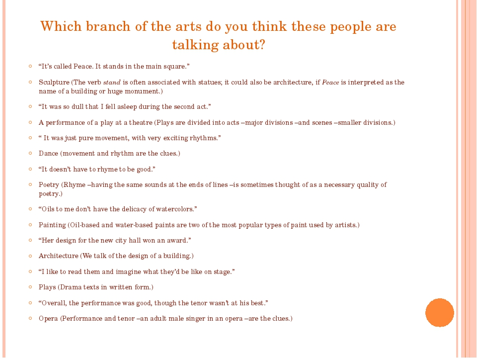 "Which branch of the arts do you think these people are talking about? ""It's c..."