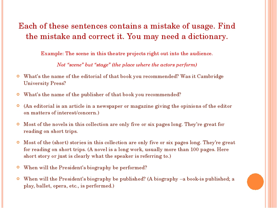 Each of these sentences contains a mistake of usage. Find the mistake and cor...