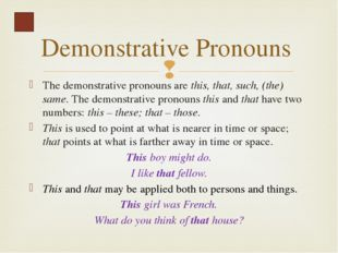 Most of the indefinite pronouns correspond to negative pronouns: some – no, n