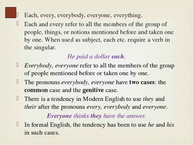 The indefinite-personal pronoun one is often used in the sense of any person...