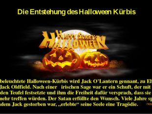 Die Entstehung des Halloween Kürbis Der beleuchtete Halloween-Kürbis wird Jac