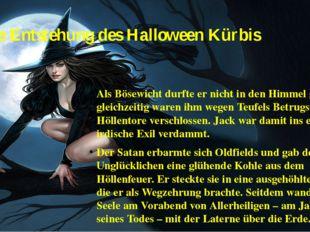 Die Entstehung des Halloween Kürbis Als Bösewicht durfte er nicht in den Himm