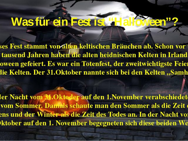 """Was für ein Fest ist """"Halloween""""? Dieses Fest stammt von alten keltischen Brä..."""