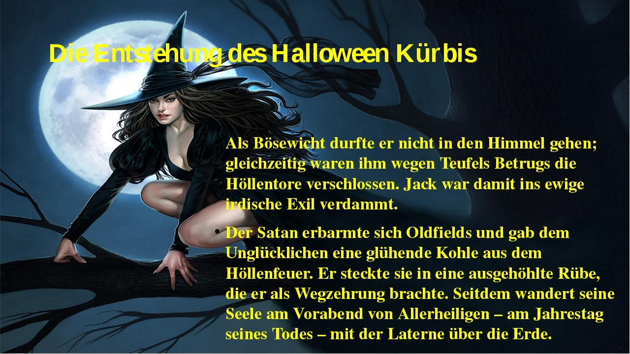 Die Entstehung des Halloween Kürbis Als Bösewicht durfte er nicht in den Himm...